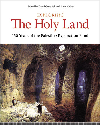 Exploring The Holy Land, edited by David Gurevich and Anat Kidron