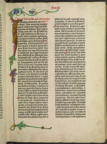 The Bible, f. I:5 recto (Genesis 1:1), with illuminated border. Mainz: Johannes Gutenberg, c. 1455. The Scheide Library, Princeton University Library, Rare Books and Special Collections.